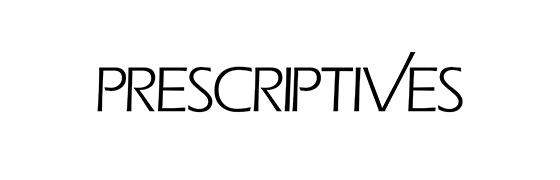 Prescriptives