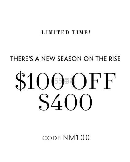 Neiman Marcus:精选时尚单品 满0立减0 - 海淘优惠海淘折扣 55海淘网