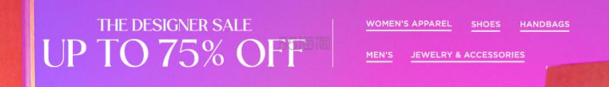 【折扣升级】Saks Fifth Avenue:精选 时尚设计师品牌 服饰鞋包