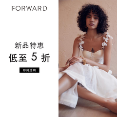 FORWARD:时尚美衣潮鞋上新