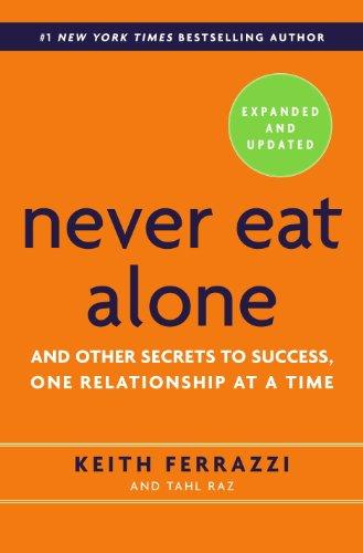 职场宝典《Never Eat Alone》