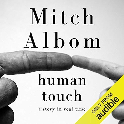 Human Touch: A Story in Real Time by Mitch Albom (Digital Audiobook)