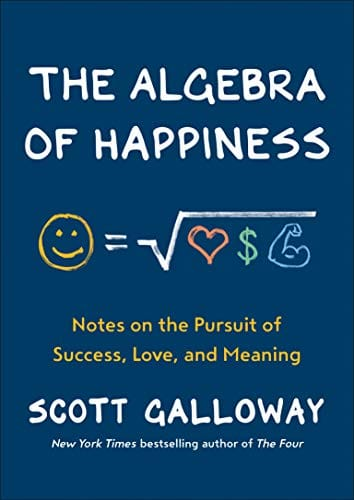 The Algebra of Happiness: Notes on the Pursuit of Success, Love, & Meaning (Kindle Edition)