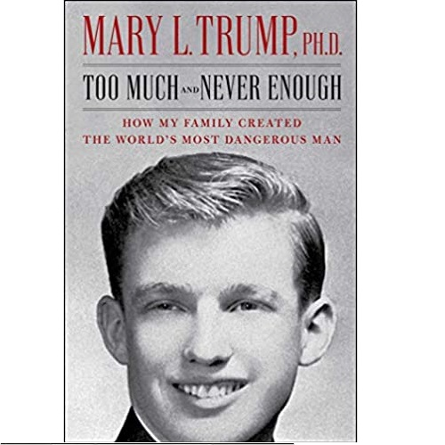 川普侄女的书预售:《Too Much and Never Enough: How My Family Created the World's Most Dangerous Man》