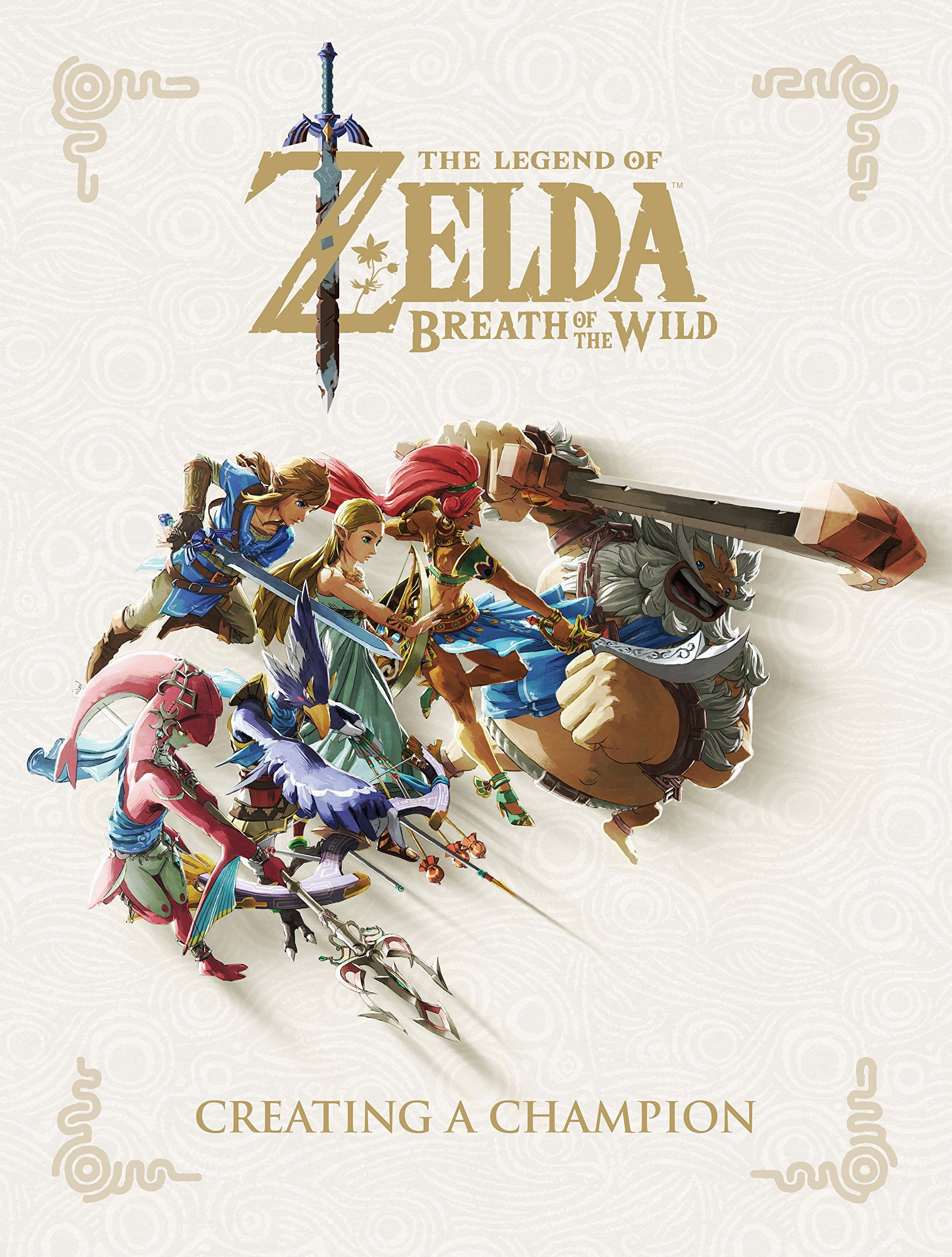 The Legend of Zelda: Breath of the Wild: Creating a Champion (Hardcover)