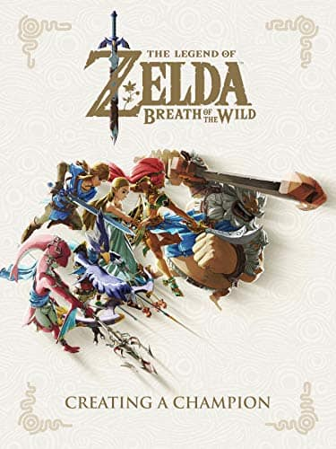 The Legend of Zelda: Breath of the Wild - Creating a Champion (Kindle eBook)
