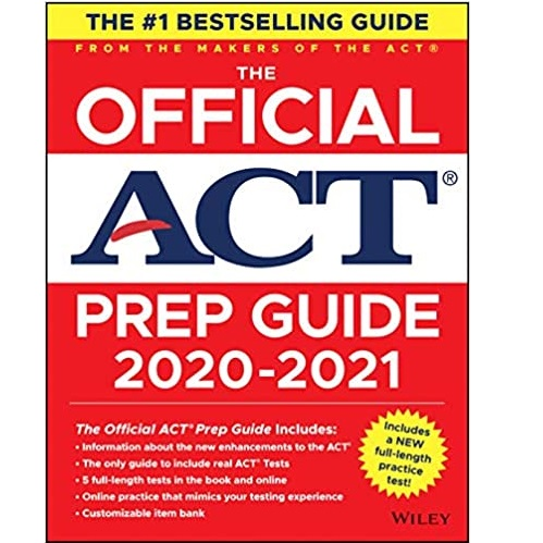 The Official ACT Prep Guide 2020 - 2021, (Book + 5 Practice Tests + Bonus Online Content) 1st Edition