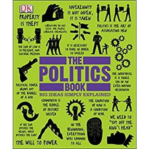 The Politics Book (Big Ideas Simply Explained, Kindle eBook)