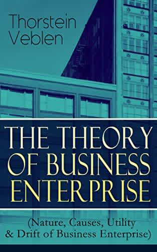 """The Theory of Business Enterprise"" Kindle eBook"