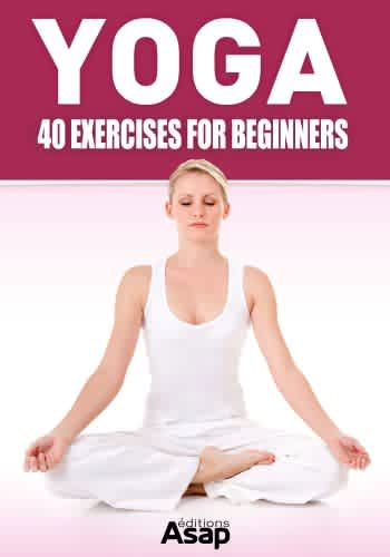 """Yoga: 40 Exercises for Beginners"" Kindle eBook"