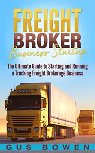 """Freight Broker Business Startup"" Kindle eBook"