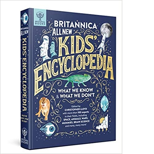 Britannica All New Kids' Encyclopedia: What We Know & What We Don't Hardcover – Illustrated, October 13, 2020