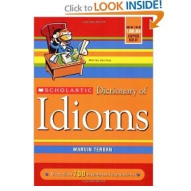 Scholastic Dictionary of Idioms 美俚语词典