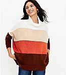 LOFT - Select poncho sweaters $35